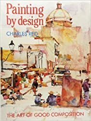 Painting by Design by Charles Reid (1991-06-06)
