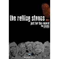 The Rolling Stones - Just For the Record, Part 3