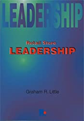 Retail Store Leadership (Leadership Guides)