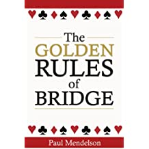 The Golden Rules Of Bridge (English Edition)