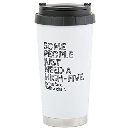 CafePress - Some People Just Need A High-Five. In The Face. Wi - Stainless Steel Travel Mug, Insulated 16 oz. Coffee Tumbler by CafePress
