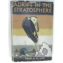 Adrift in the Stratosphere