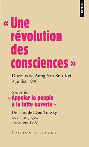 Une révolution des consciences. discours d'Aung San Suu Kyi, 9 juillet 1990