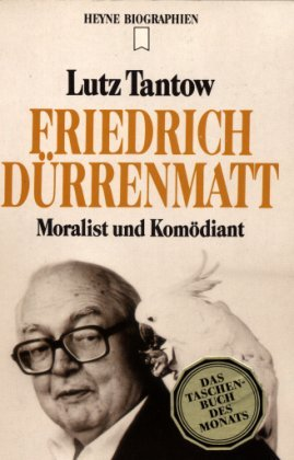 Friedrich Durrenmatt: Moralist und Komodiant (Heyne Biographie) (German Edition)