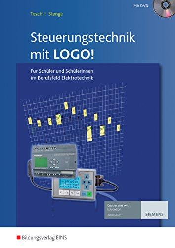 Preisvergleich Produktbild Steuerungstechnik mit Logo!: Für Schüler und Schülerinnen im Berufsfeld Elektrotechnik: Schülerband