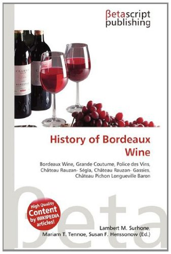 History of Bordeaux Wine