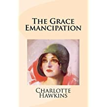 The Grace Emancipation