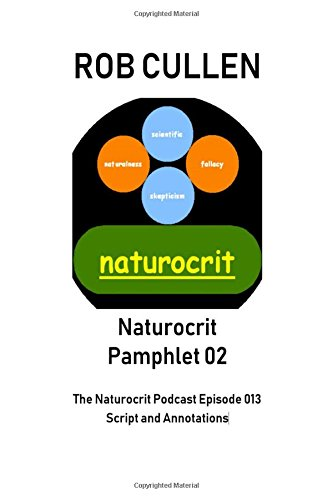 Naturocrit Pamphlet 02:: The Naturocrit Podcast Episode 013 [se02e03] Script and Annotations.