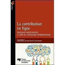La contribution en ligne : Pratiques participatives à l'ère du capitalisme informationnel
