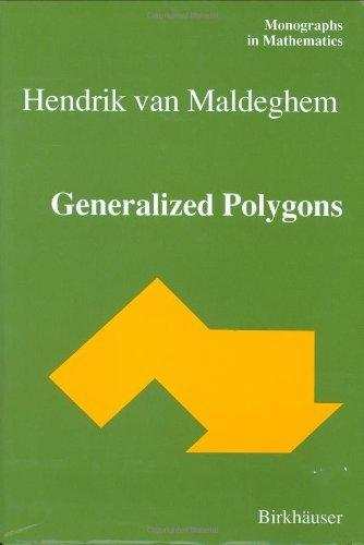 Generalized Polygons (Monographs in Mathematics) by Hendrik van Maldeghem (1998-12-01)