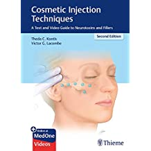 Cosmetic Injection Techniques: A Text and Video Guide to Neurotoxins and Fillers