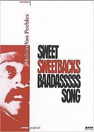 Sweet Sweetback's Baadasssss Song par Melvin Van Peebles