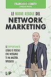 Le Nuove Regole del Network Marketing: Le opportunità...