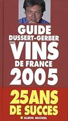 Guide Dussert-Gerber des vins de France 2005