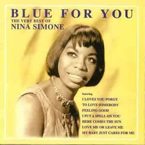 Blue For You - The very best of Nina Simone