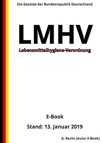 Lebensmittelhygiene-Verordnung - LMHV, 2. Auflage 2019