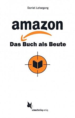 amazon: Das Buch als Beute