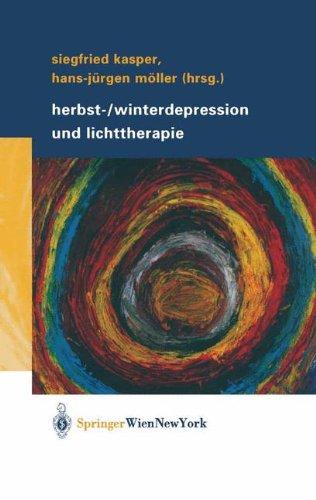 Siegfried Kasper / Hans-Jürgen Möller: Herbst-/Winterdepression und Lichttherapie