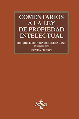 Comentarios a la Ley de Propiedad Intelectual (Derecho - Práctica Jurídica)