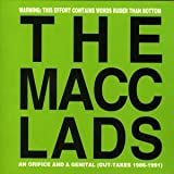Songtexte von The Macc Lads - An Orifice and a Genital: Out-Takes 1986-1991
