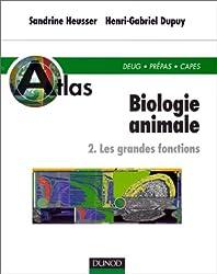 Atlas de biologie animale, tome 2 : Les Grandes Fonctions