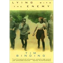 Lying with the Enemy: A Novel by Tim Binding (2000-10-01)