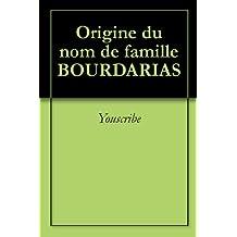 Origine du nom de famille BOURDARIAS (Oeuvres courtes)