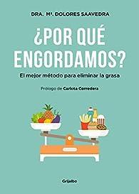 ¿Por qué engordamos? par María Dolores Saavedra