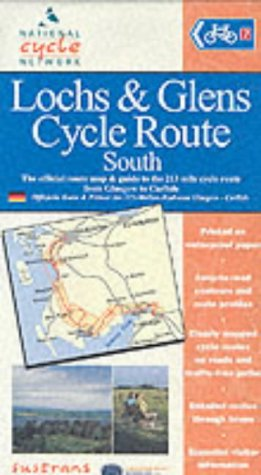 Lochs and Glens Cycle Route South: Official Route Map and Guide to 212 Miles of National Cycle Network (National Cycle Network Route Maps) por Sustrans
