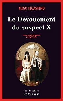 Le Dévouement du suspect X (Actes noirs)