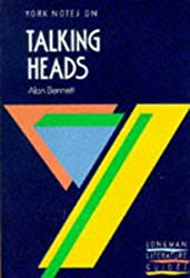 By Delia Dick York Notes. Alan Bennett. Talking Heads [Paperback]