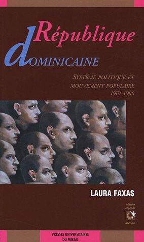 République Dominicaine : Système politique et mouvement populaire (1961-1990)