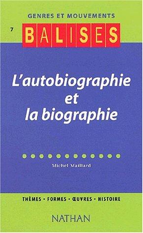 Balises - Genres et Mouvements 7 : Biographie et Autobiographie