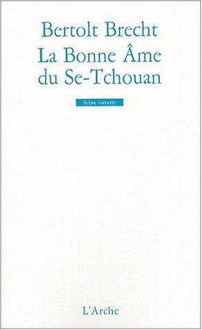 La Bonne Ame Du Se Tchouan [Pdf/ePub] eBook
