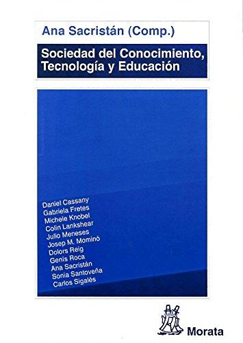 Sociedad Del Conocimiento, Tecnología Y Educación