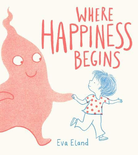 Where Happiness Begins (Big Emotions, Band 2) - 0 Big