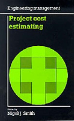 Project Cost Estimating (Engineering Management Series)
