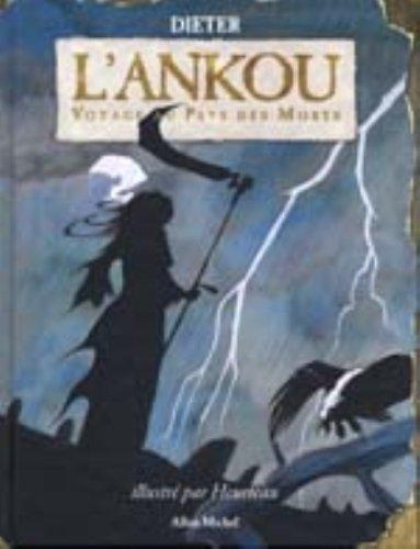 L'Ankou : Voyage au pays des morts