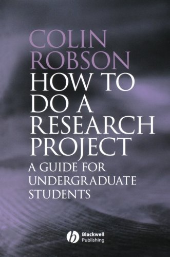 How to do a Research Project: A guide for undergraduate students by Robson, Colin (January 10, 2007) Paperback
