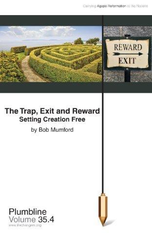 The Trap, Exit and Reward by Bob Mumford (November 15,2013)