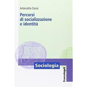 Percorsi Di Socializzazione E Identità