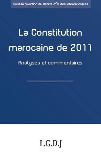 La Constitution marocaine de 2011 : Analyses et commentaires