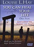 Louise L. Hay: You Can Heal Your Life - Der Film