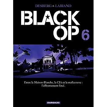 Black Op - saison 1 - tome 6 - Black Op (6)
