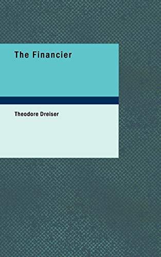 The Financier: A Novel