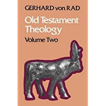 Old Testament Theology Volume Two: The Theology of Israel's Prophetic Traditions v. 2 by Von Rad, Gerhard (March 19, 2012) Paperback