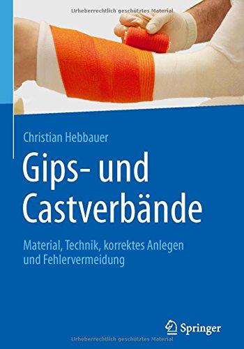 gips-und-castverbande-material-technik-korrektes-anlegen-und-fehlervermeidung
