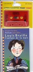 Louis Braille, l'enfant de la nuit (cassette)