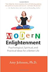 Modern Enlightenment: Psychological, Spiritual, and Practical Ideas for a Better Life Paperback