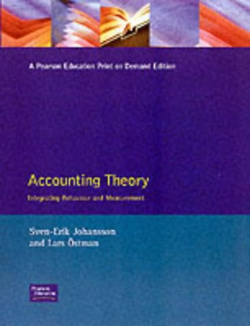 Accounting Theory An Integrated Behavioural & Measurement Aspect: An Integration of Behavioural and Measurement Aspects